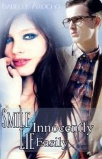 Smile Innocently Lie Easily by Isabelle88
