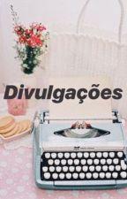 Divulgações  by divulgfics