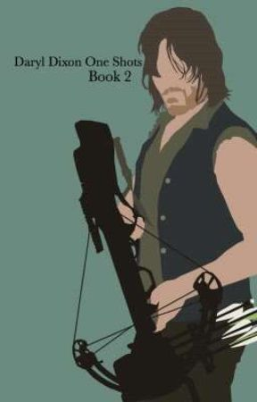 Daryl Dixon One Shots Book 2 by dixondarlin