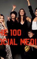 The 100 -Social Media  by MurphyamyBriller