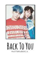 Back To You [SuJin] by AutoraSonia