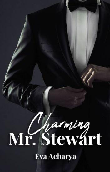 Charming Mr. Stewart (**Complete**)