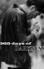 365 days of Darkness (pt. 2) // Z.M. by AllCanChange