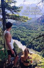 10 ways to improve your writing! by blissfulsmiles