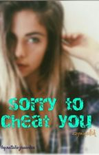 Sorry to cheat you (zayn malik) by nataliezrawdex