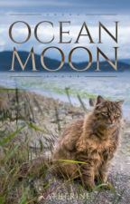 OCEAN MOON  ༄  a warrior cats fan-fiction by katherine-the-rose