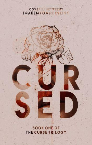 Cursed (Curse Trilogy, #1)