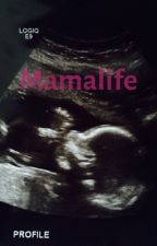 Mamalife by pnwonderland