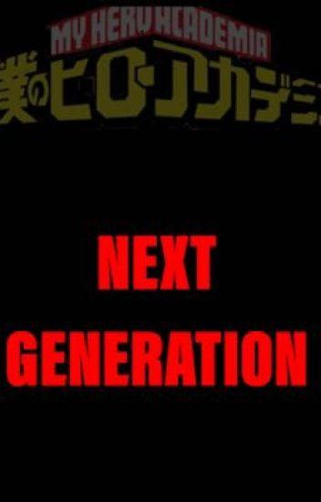 My Hero Academia Next Generations Anime Potato Wattpad