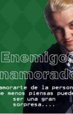 Enemigos enamorados (Draco Malfoy Fanfiction) by Andrea_23199