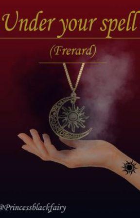 Under your spell (Frerard)  by Princessblackfairy