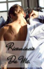Ricomincio da me by Jess04_x