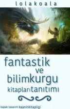 Wattpad Fantastik ve Bilim Kurgu Kitapları Tanıtımı by lolakoala
