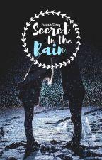 Secret In The Rain | NCT Fantasy FanFiction by freyachristianstev