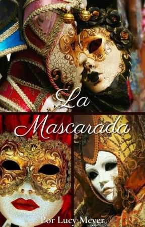 La Mascarada (Rivamika - Completa) by LucyMeyer3