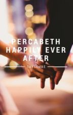 Percabeth Happily Ever After by TaySchae