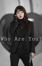 Who Are You? | SEULRENE  by oofseulrene