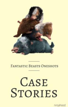 Case Stories | Fantastic Beasts by ninjahood