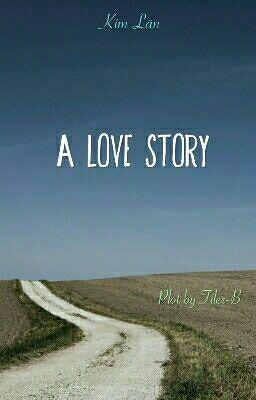 Đọc truyện Một câu chuyện tình (maybe)
