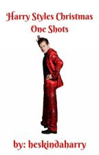 Harry Styles Christmas one shots by heskindastraight