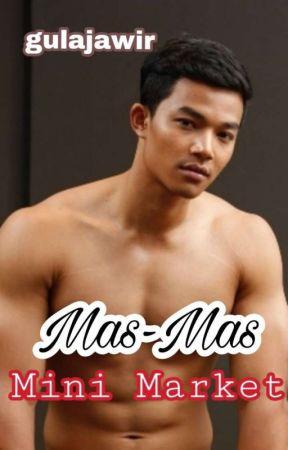 Mas-Mas Mini Market by gula_jawir