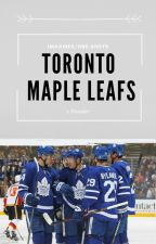 Toronto Maple Leafs || One-shots/Imagines by BananaBusSquad