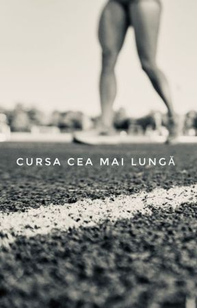 Cursa cea mai lungă by ClaudiaHotea