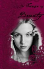 The Curse of Beauty (On Hold) by caz_be_crazy