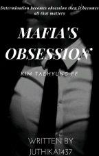 Mafia's obsession [ kim taehyung fanfic ]  by juthika1437