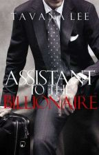 Assistant to the Billionaire ✔ by tavanalee