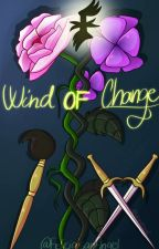 Wind Of Change - Felicia's point of view by FeliciaisanAngelR