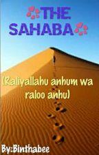 💝 THE SAHABA 💝 ✓ by Binthabee