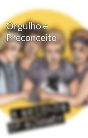 Orgulho e Preconceito by UnicornHemmo