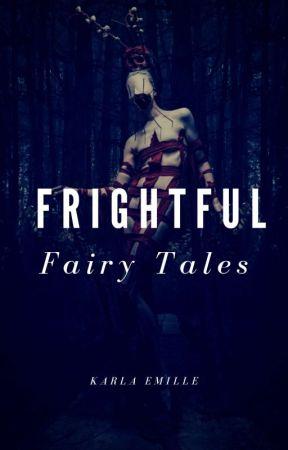 Frightful Fairy Tales by laaazybones