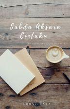 Sabda Aksara Cintaku by eruninaya