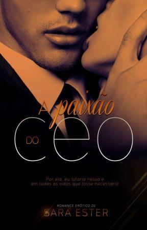 A paixão do CEO by SaradoJonas