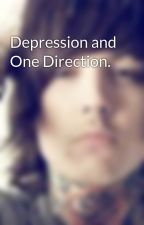 Depression and One Direction. by theunbeatingheart