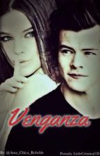 VENGANZA (Harry Styles & Barbara Palvin)1°Temporada by Ava_chica_rebelde