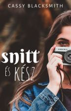 Snitt és kész by cassyblacksmith