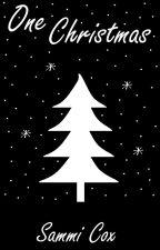 One Christmas - a seasonal novella by sammiscribbles