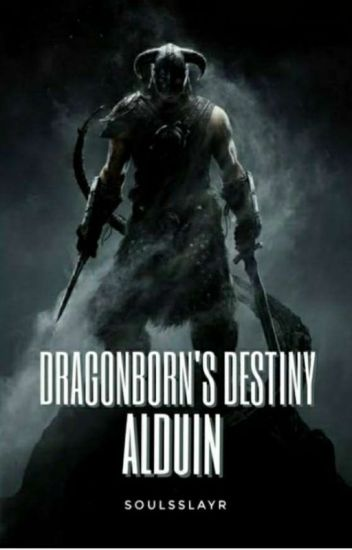 The Dragonborn's Destiny : Alduin