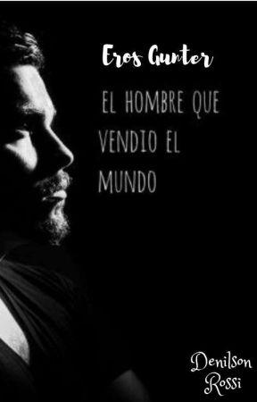 Eros Gunter (el hombre que vendió el mundo) by DenilsonPaoloRossi