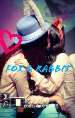 Đọc truyện [Series Drabbles] - Thỏ và Cáo