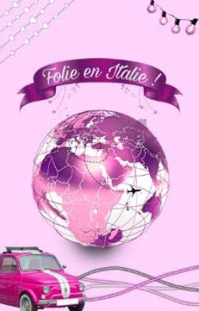 Folie en Italie ! by Vampirella2002