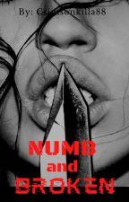 Numb and Broken by SagareseSo