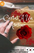 Cartas a un asesino by skyluvafter10