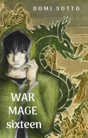 War Mage Sixteen (DRAFT 1) by DomiSotto