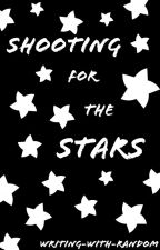 Shooting for the Stars by Writing-with-Random