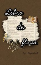 Libro de flores. [Stony] by _Rogerstark
