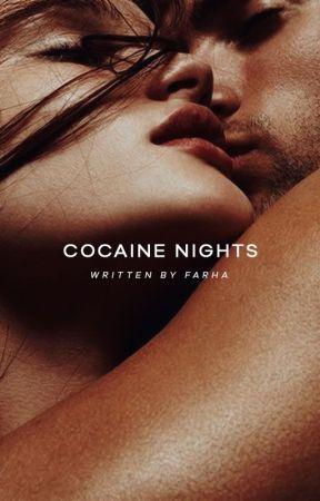 Cocaine Nights by glueckschmerz